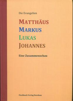 Die Evangelien Matthäus Markus Lukas Johannes von Fischer,  Gerd