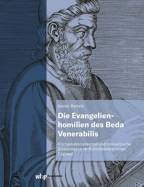 Die Evangelienhomilien des Beda Venerabilis von Bartels,  Daniel