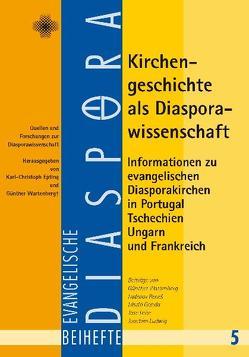 Kirchengeschichte als Diasporawissenschaft von Epting,  Karl Ch, Wartenberg,  Günther