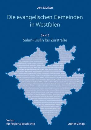 Die Evangelische Gemeinde in Westfalen von Murken,  Jens