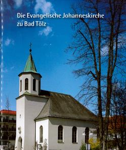 Die evangelische Johanneskirche zu Bad Tölz