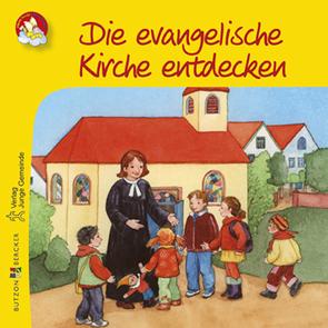 Die evangelische Kirche entdecken von Schwandt,  Susanne