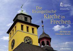 Die Evangelische Kirche in Frechen von Koch-Torjuul,  Almuth, Körber-Leupold,  Celia, Stollewerk,  Bernd