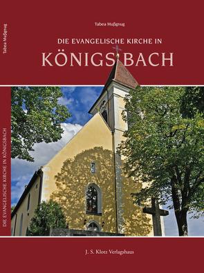 Die Evangelische Kirche in Königsbach von Mußgnug,  Tabea