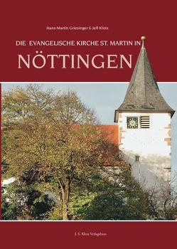 Die evangelische Kirche St. Martin in Nöttingen von Griesinger,  Hans-Martin, Klotz,  Jeff
