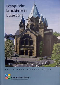Die evangelische Kreuzkirche in Düsseldorf von Wiemer,  Karl P, Zacher,  Inge