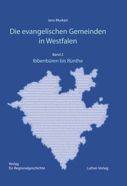 Die evangelischen Gemeinden in Westfalen von Murken,  Jens