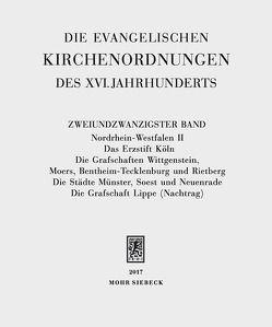 Die evangelischen Kirchenordnungen des XVI. Jahrhunderts von Arend, Sabine, Sehling, Emil, Wolgast, Eike