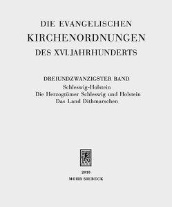 Die evangelischen Kirchenordnungen des XVI. Jahrhunderts von Arend,  Sabine, Dörner,  Gerald, Wolgast,  Eike