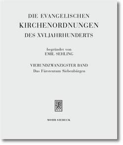 Die evangelischen Kirchenordnungen des XVI. Jahrhunderts von Armgart,  Martin, Sehling,  Emil