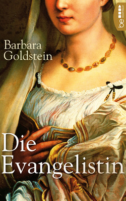 Die Evangelistin von Goldstein,  Barbara