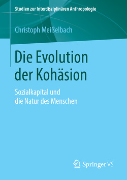 Die Evolution der Kohäsion von Meißelbach,  Christoph