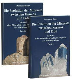 Die Evolution der Minerale zwischen Kosmos und Erde von Bosse,  Dankmar