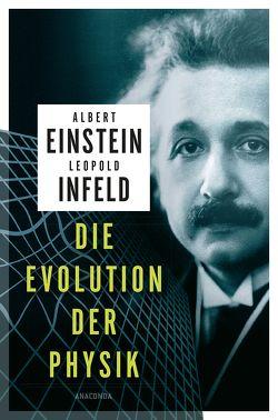 Die Evolution der Physik von Einstein,  Albert, Infeld,  Leopold