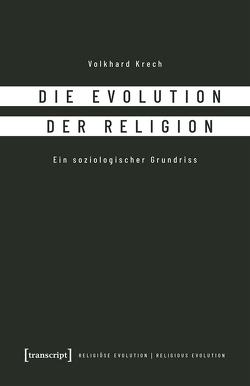 Die Evolution der Religion von Krech,  Volkhard