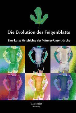 Die Evolution des Feigenblatts von Erpenbeck,  Carla