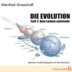 Die Evolution (Teil 1) von Daugardt,  Anette, Grasshoff,  Manfred, Gudo,  Michael, Neumann,  Uwe