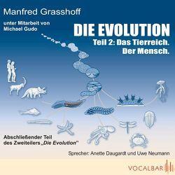 Die Evolution (Teil 2) von Daugardt,  Anette, Grasshoff,  Manfred, Gudo,  Michael, Neumann,  Uwe