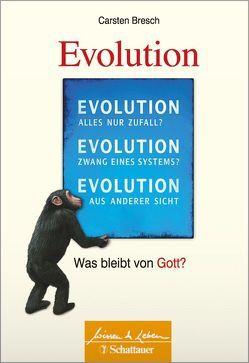 Die Evolution von Bresch,  Carsten
