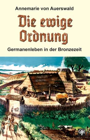 Die ewige Ordnung von Auerswald,  Annemarie von