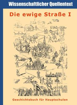 Die ewige Straße – Geschichtsbuch für die Hauptschule. Band I. von Hofe,  Werner vom, Seifert,  Peter
