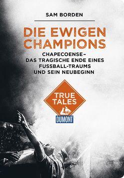 Die ewigen Champions (DuMont True Tales) von Borden,  Sam