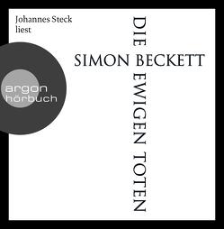 Die ewigen Toten von Beckett,  Simon, Längsfeld,  Sabine, Steck,  Johannes, Witthuhn,  Karen