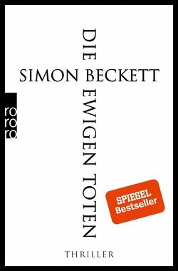Die ewigen Toten von Beckett,  Simon, Längsfeld,  Sabine, Witthuhn,  Karen
