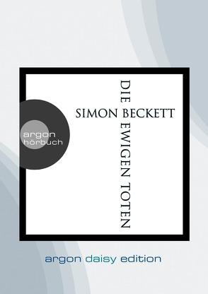 Die ewigen Toten (DAISY Edition) von Beckett,  Simon, Längsfeld,  Sabine, Steck,  Johannes, Witthuhn,  Karen