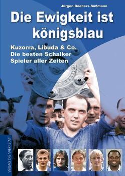 Die Ewigkeit ist königsblau von Boebers-Süssmann,  Jürgen