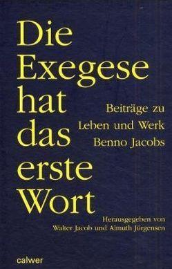 Die Exegese hat das erste Wort von Jacob,  Walter, Jürgensen,  Almuth