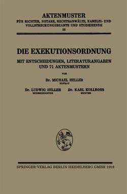 Die Exekutionsordnung von Heller,  Ludwig, Heller,  Michael, Kollross,  Karl
