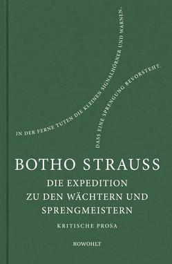 Die Expedition zu den Wächtern u. Sprengmeistern von Strauß,  Botho