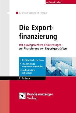 Die Exportfinanzierung von Bernstorff,  Christoph Graf von