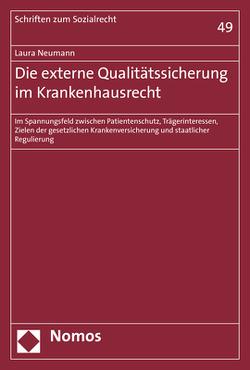 Die externe Qualitätssicherung im Krankenhausrecht von Neumann,  Laura