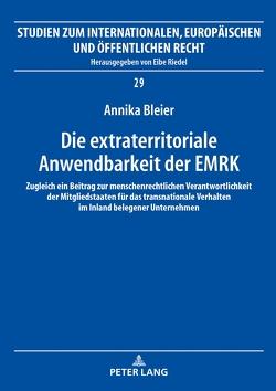 Die extraterritoriale Anwendbarkeit der EMRK von Bleier,  Annika