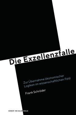 Die Exzellenzfalle von Schroeder,  Frank