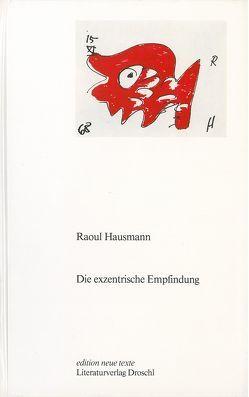 Die exzentrische Empfindung von Hausmann,  Raoul, Koch,  Adelheid