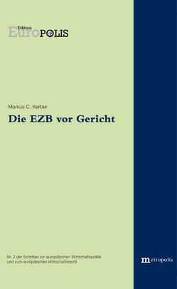 Die EZB vor Gericht von Kerber,  Markus C