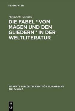"""Die Fabel """"Vom Magen und den Gliedern"""" in der Weltliteratur von Gombel,  Heinrich"""