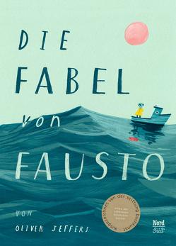Die Fabel von Fausto von Jeffers,  Oliver, Schaub,  Anna