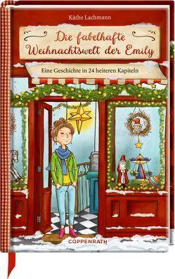 Die fabelhafte Weihnachtswelt der Emily von Jessler,  Nadine, Lachmann,  Käthe