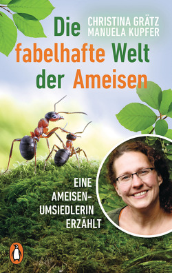 Die fabelhafte Welt der Ameisen von Grätz,  Christina, Kupfer,  Manuela