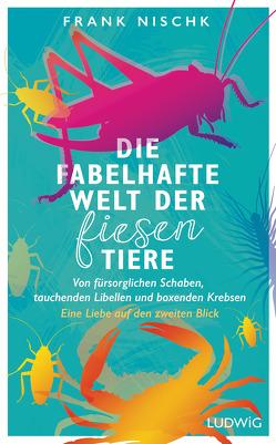 Die fabelhafte Welt der fiesen Tiere von Nischk,  Frank