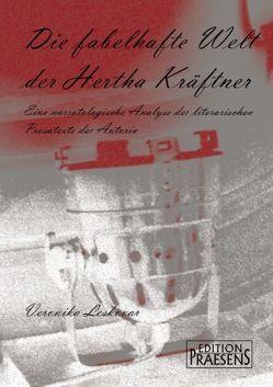 Die fabelhafte Welt der Hertha Kräftner von Leskovar,  Veronika