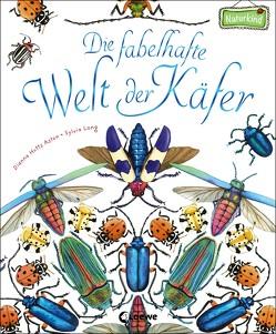 Die fabelhafte Welt der Käfer von Aston,  Dianna Hutts, Long,  Sylvia, Margineanu,  Sandra