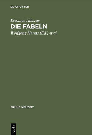 Die Fabeln von Alberus,  Erasmus, Harms,  Wolfgang, Lieb,  Ludger, Vögel,  Herfried