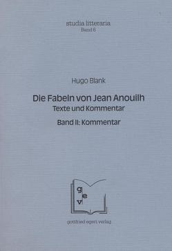 Die Fabeln von Jean Anouilh. Texte und Kommentar von Blank,  Hugo, Rössner,  Michael, Winkelmann,  Otto