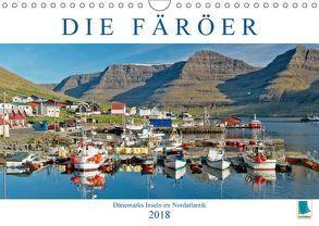 Die Färöer: Dänemarks Inseln im Nordatlantik (Wandkalender 2018 DIN A4 quer) von CALVENDO,  k.A.