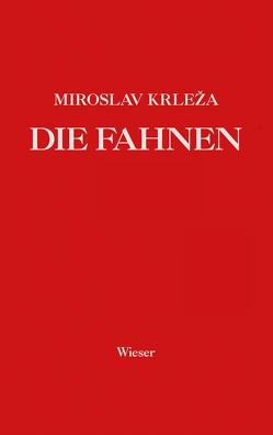 Die Fahnen von Fischer,  Gero, Hinzmann,  Silvija, Krleza,  Miroslav